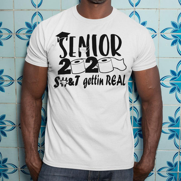 Senior 2020 Toilet Paper Gettin Real Shirt S By AllezyShirt