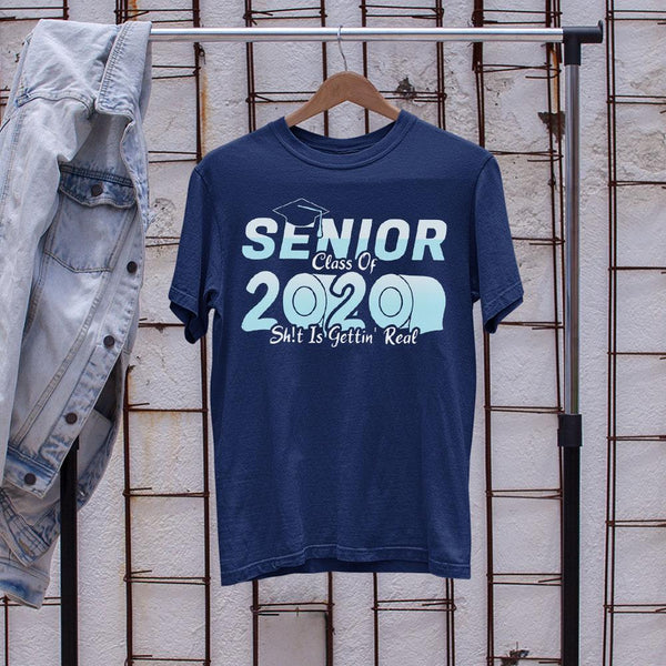Senior Class Of 2020 Shit Is Getting Real 2020 Toilet Paper Shirt S By AllezyShirt