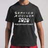 Service Advisor 2020 #quarantined Shirt M By AllezyShirt