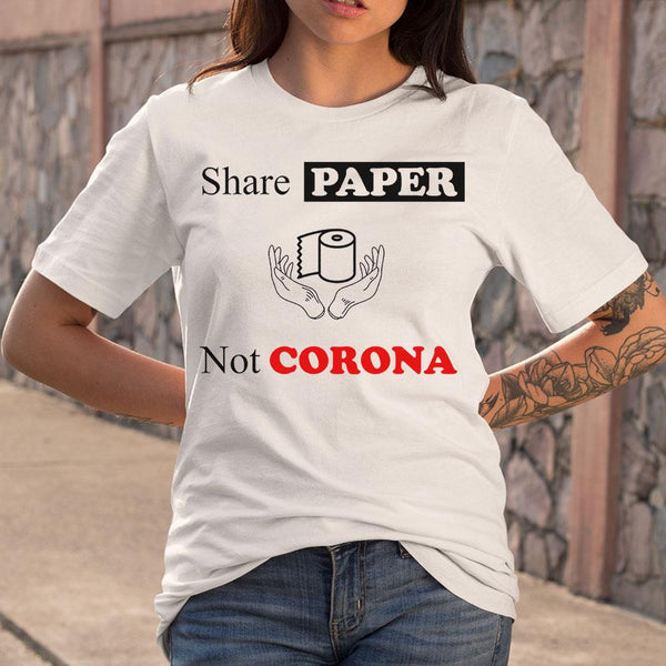 Share Paper Not Corona S By AllezyShirt
