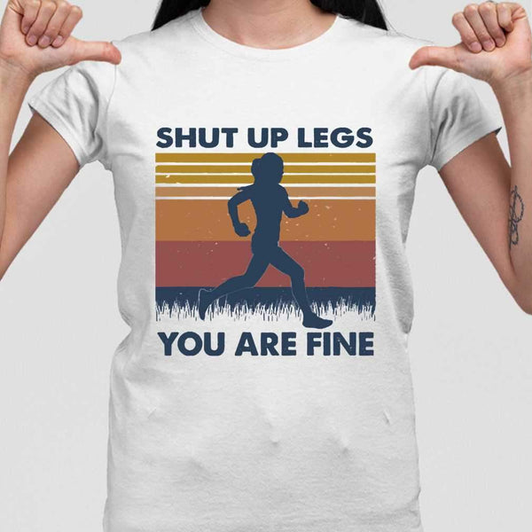 Shut Up Legs You're Fine Running Vintage T-shirt M By AllezyShirt