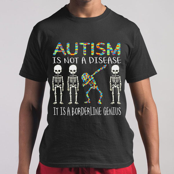 Skeleton Autism Is Not A Disease It Is A Borderline Genius Shirt M By AllezyShirt