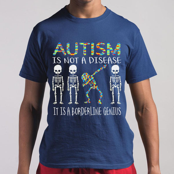 Skeleton Autism Is Not A Disease It Is A Borderline Genius Shirt S By AllezyShirt