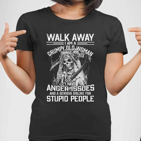 Skull Walk Away I Am A Grumpy Old Woman I Have Anger Issues T-shirt M By AllezyShirt