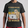 Sloth My Working From Home Co-Worker Vintage T-Shirt S By AllezyShirt
