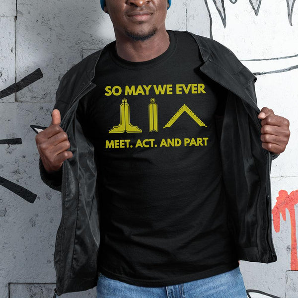 So May We Ever Meet Act And Part Shirt S By AllezyShirt