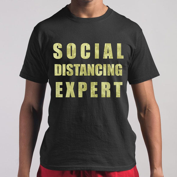 Social Distancing Expert T-shirt S By AllezyShirt