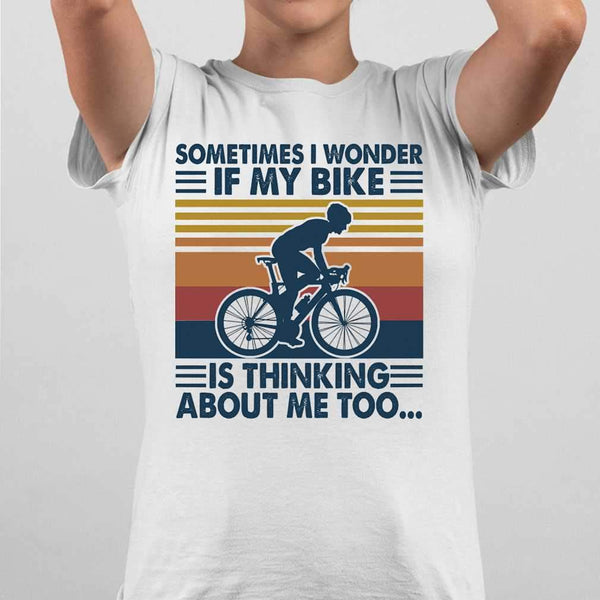 Sometimes I Wonder If My Bike Is Thinking About Me Too Bicycle Vintage Retro T-shirt M By AllezyShirt