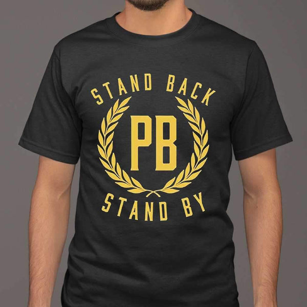 Stand Back Pb Stand By T-shirt M By AllezyShirt