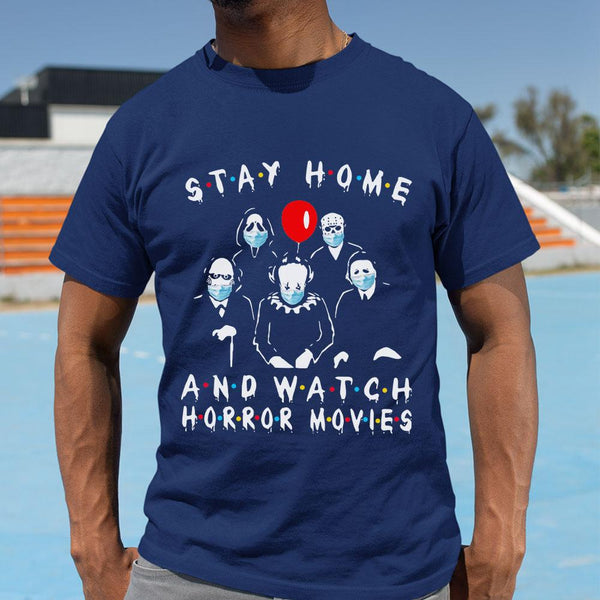 Stay Home And Watch Horror Movies Shirt M By AllezyShirt
