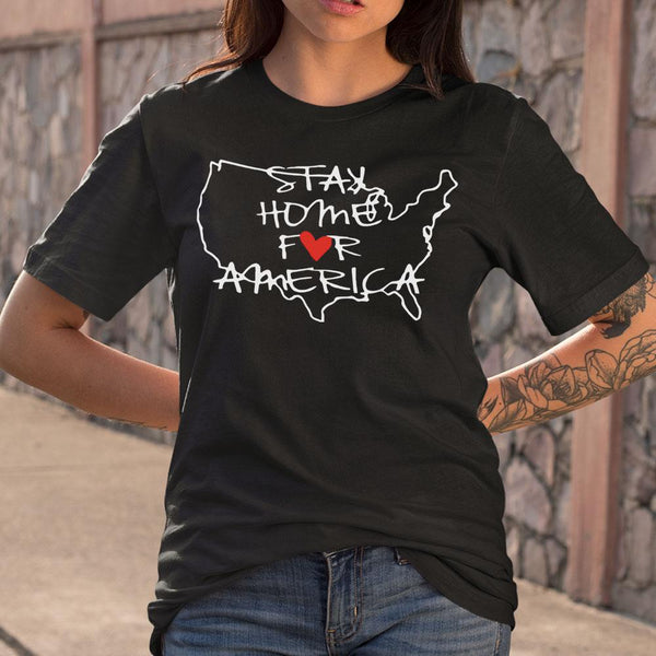 Stay Home For America T-shirt S By AllezyShirt
