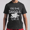 Stay Home & Snuggle Cats T-shirt S By AllezyShirt
