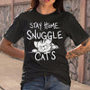 Stay Home & Snuggle Cats T-shirt M By AllezyShirt