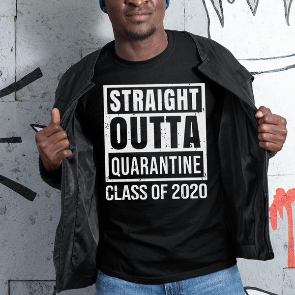 Straight Outta Quarantine Class Of 2020 Distressed Shirt S By AllezyShirt