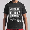Straight Outta Quarantine Surgical Tech 2020 Shirt M By AllezyShirt