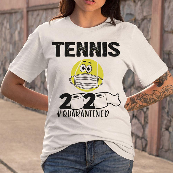 Tennis 2020 Quarantined T-Shirt S By AllezyShirt