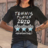 Tennis Player 2020 Quarantined Covid-19 S By AllezyShirt