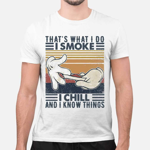 That's What I Do I Smoke I Chill And I Know Things Weed Vintage T-shirt M By AllezyShirt
