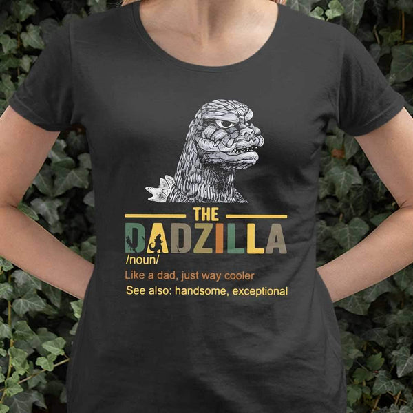 The Dadzilla Like A Dad Just Way Cooler T-shirt S By AllezyShirt