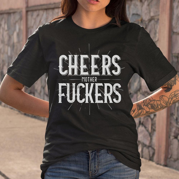 The Hugger Cheers Mother Fucker T-Shirt S By AllezyShirt