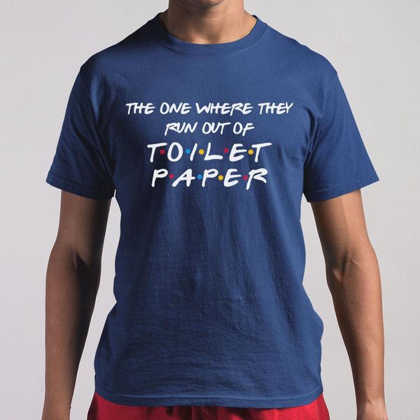 The One Where They Run Out Of Toilet Paper 2020 Shirt S By AllezyShirt