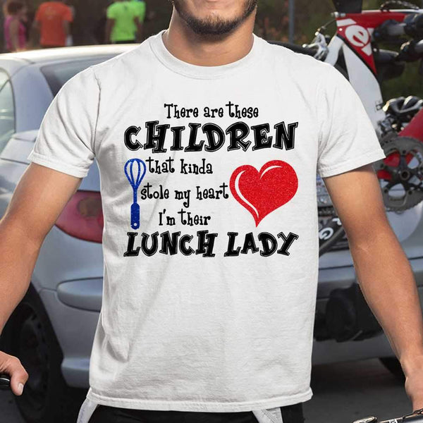 There Are These Children That Kinda Stole My Heart I'm Their Lunch T-shirt M By AllezyShirt