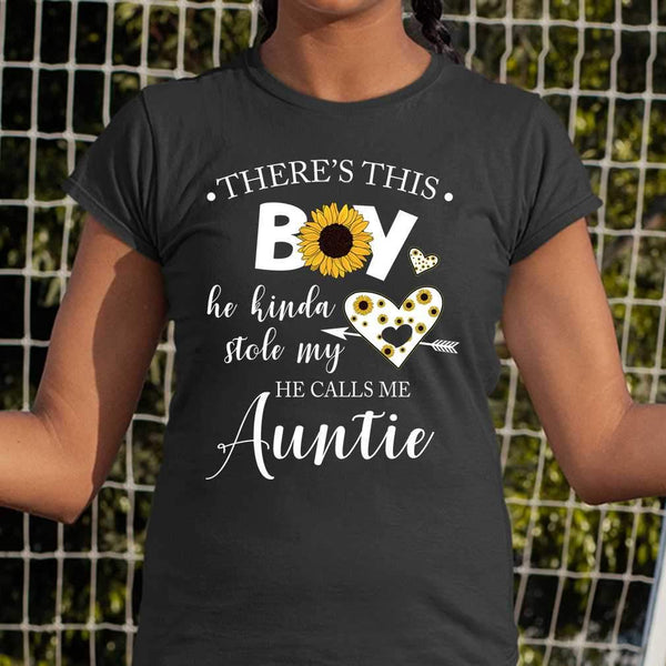There's This Boy He Kinda Stole My Heart He Calls Me Auntie Sunflower T-shirt S By AllezyShirt