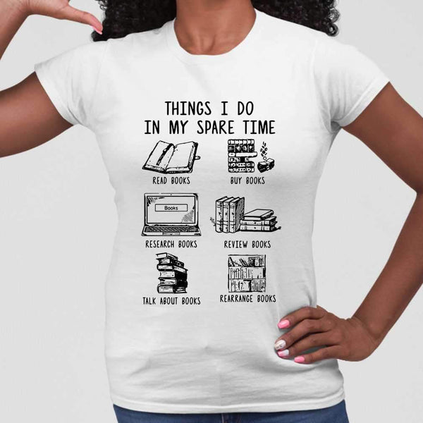 Things I Do In My Spare Time Read Books Buy Books T-shirt M By AllezyShirt
