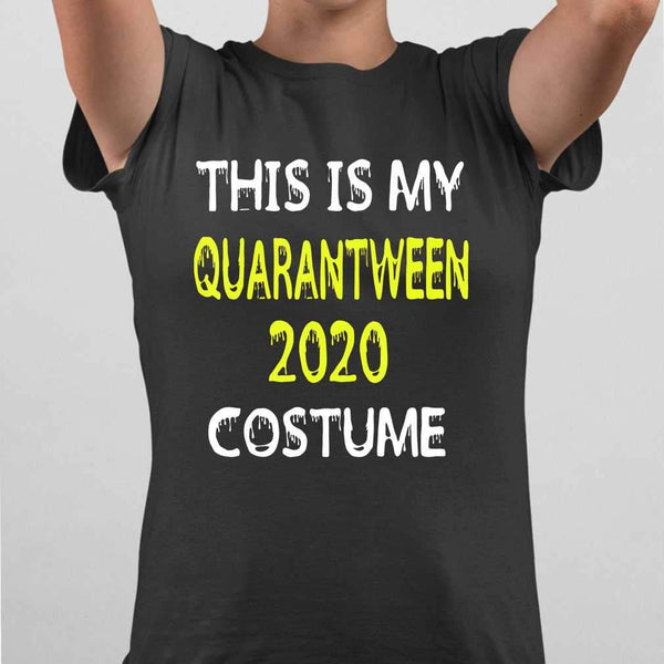 This Is My Quarantween 2020 Costume T-shirt M By AllezyShirt