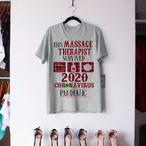 This Massage Therapist Survived Coronavirus Pandemic Shirt M By AllezyShirt
