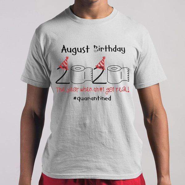 Toilet Paper 2020 August Birthday Quarantine Shirt S By AllezyShirt