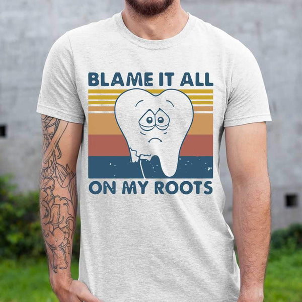 Tooth Blame It All On My Roots Vintage Retro T-shirt S By AllezyShirt