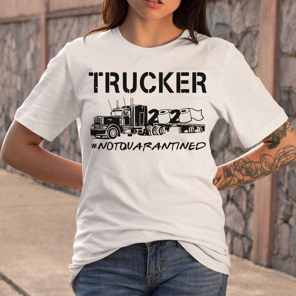 Trucker 2020 Not Quarantined T-shirt M By AllezyShirt