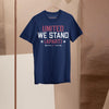United We Stand Apart 6Ft 2020 Shirt