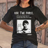 Use The Force Harry T-shirt S By AllezyShirt
