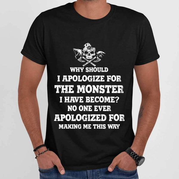 Vikings Why Should I Apologize For The Monster I Have Become T-shirt M By AllezyShirt
