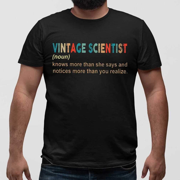Vintage Scientist Noun Know More Than She Says And Notices More Than You Realize T-shirt M By AllezyShirt