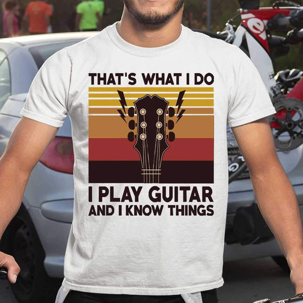 Vintage That's What I Do I Play Guitar And I Know Things T-shirt S By AllezyShirt