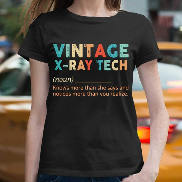 Vintage X-Ray Tech Noun Knows More Than He Says And Notices More Than You Realize T-shirt M By AllezyShirt