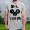 Weight Lifting Shhh I'm Doing Math Shirt M By AllezyShirt