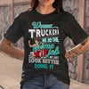 Women Truckers We Do The Same Job Look Better Doing It S By AllezyShirt