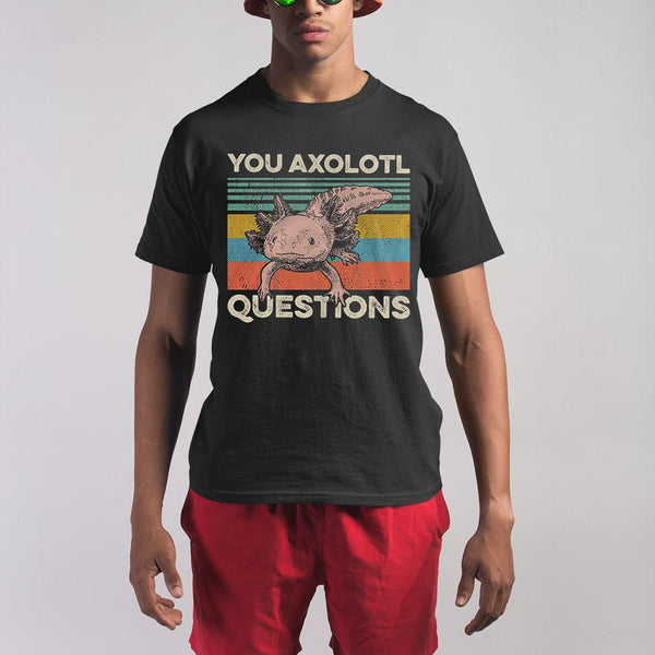 You Axolotl Question Shirt M By AllezyShirt