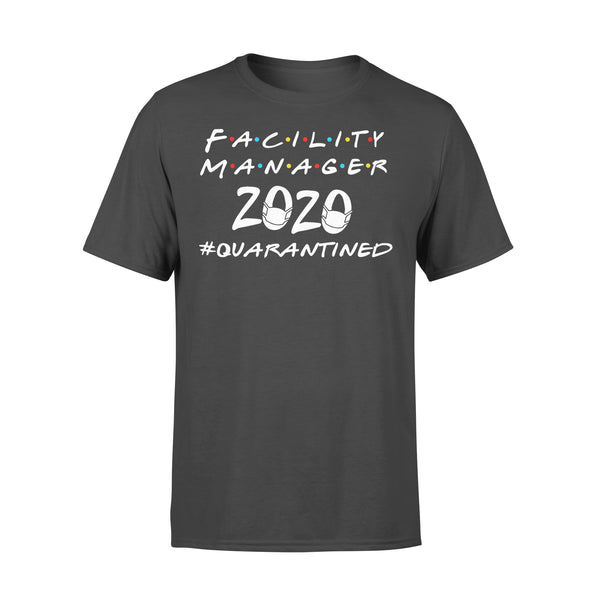 Facility Manager 2020 #quarantined Shirt L By AllezyShirt