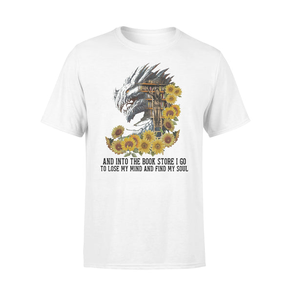 Dragon Sunflowers And Into The Book Store I Go To Lose My Mind And Find My Soul T-shirt L By AllezyShirt