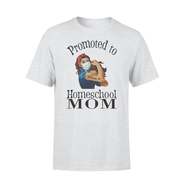 Strong Mom Promoted To Home School Mom Covid-19 T-shirt XL By AllezyShirt