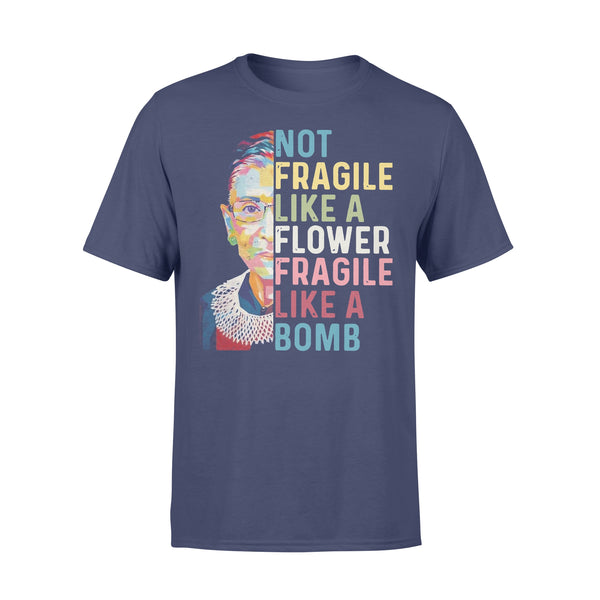 Ruth Bader Ginsburg Not Fragile Like A Flower Fragile Like A Bomb Shirt XL By AllezyShirt