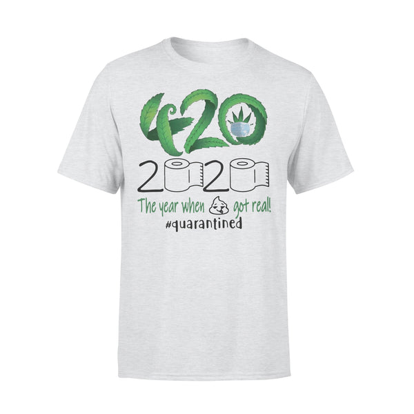 Weed 420 Stoner 2020 The Year When Got Real Quarantined XL By AllezyShirt