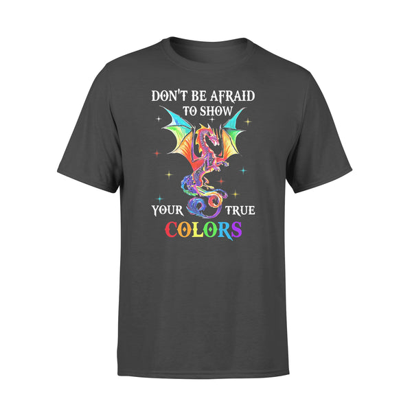 Dragon Don't Be Afraid To Show Your True Colors Shirt L By AllezyShirt