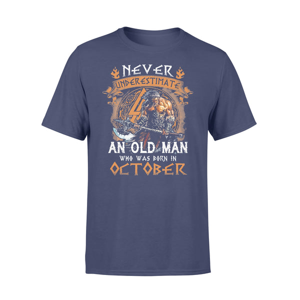 Never Underestimate An Old Viking Man Who Was Born In October T-shirt XL By AllezyShirt
