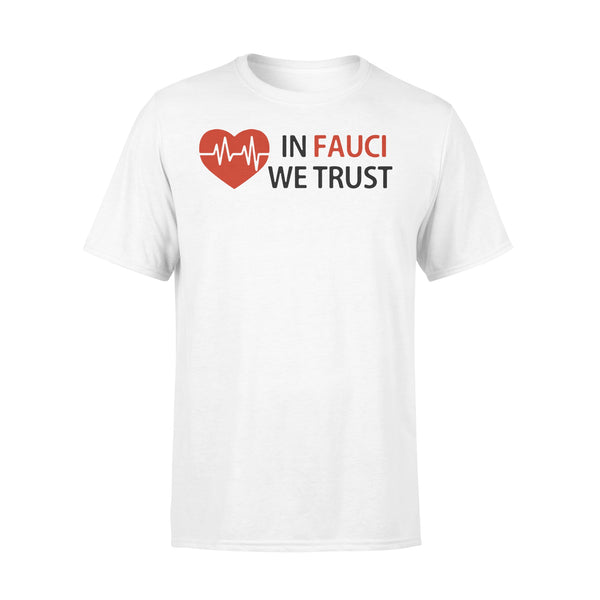 Dr Fauci In Fauci We Trust Shirt L By AllezyShirt
